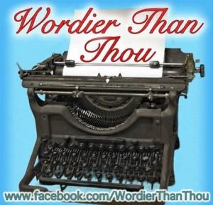 Wordier Than Thou