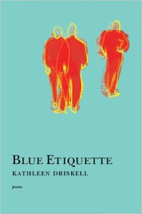 blue-etiquette-by-kathleen-driskell