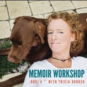 Tricia Booker Memoir Workshop